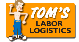 Tom's Labor Logistics
